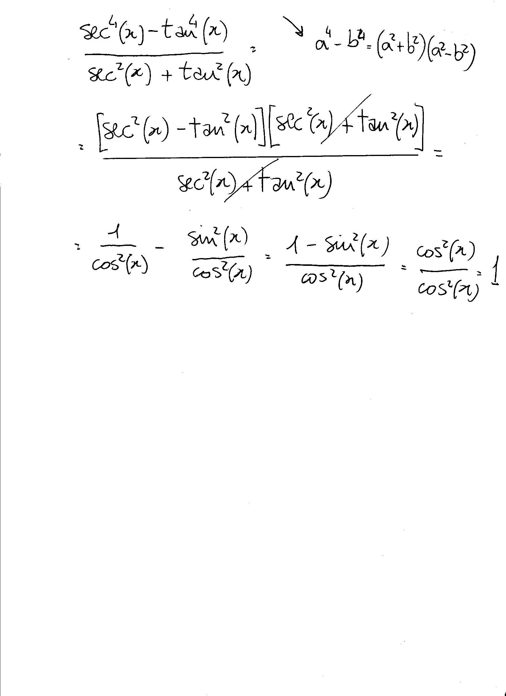 How Do You Simplify (sec^4x-tan^4x)/(sec^2x+tan^2x