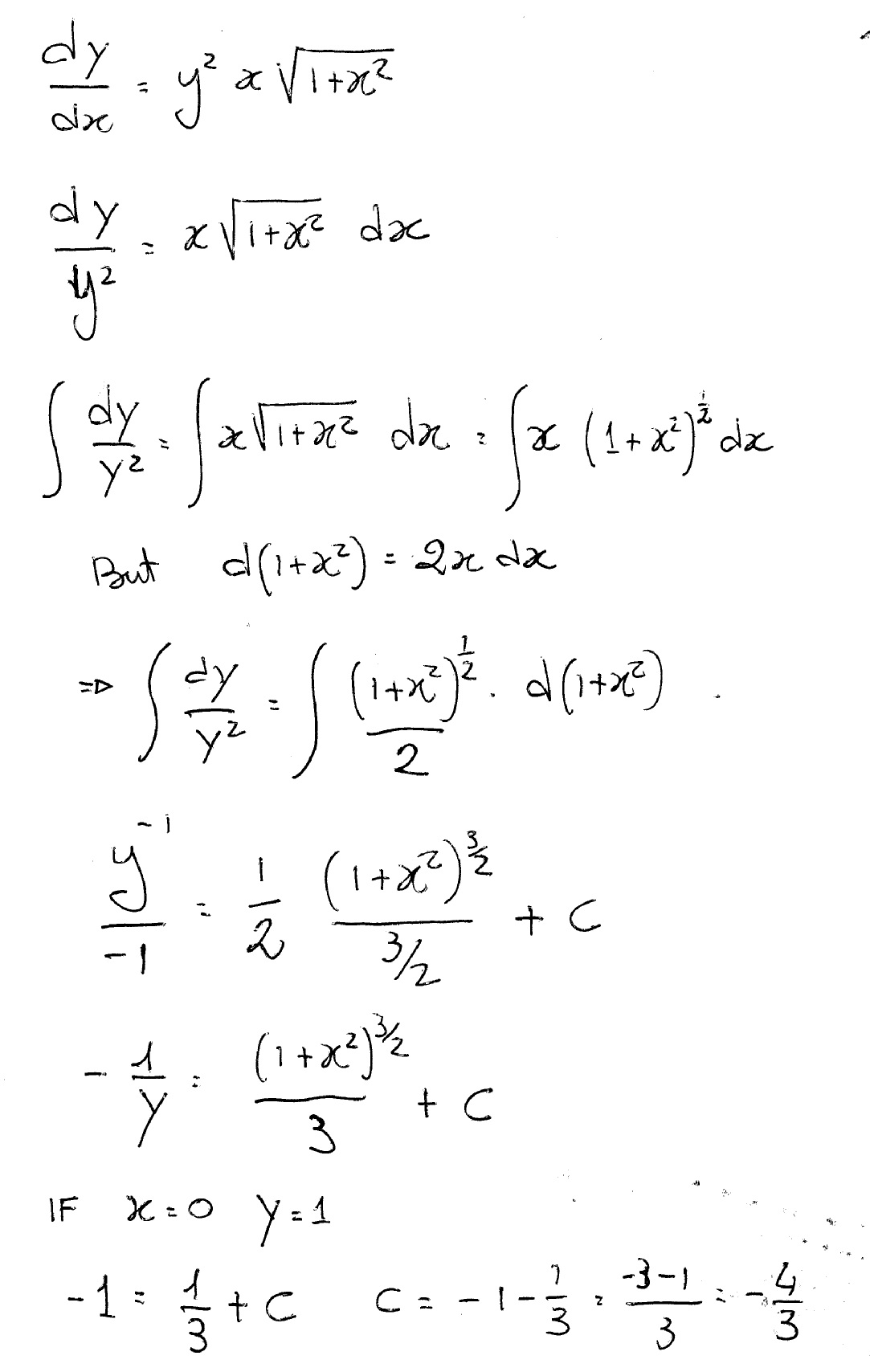 How do you solve dy/dx = y^2xsqrt(1 + x^2) where y=1 when ...